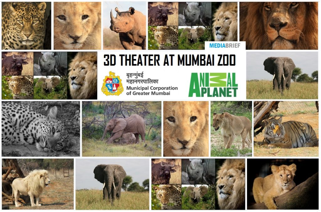 MCGM ties up with Animal Planet for 3D Theatre in Mumbai Zoo - MEDIABRIEF