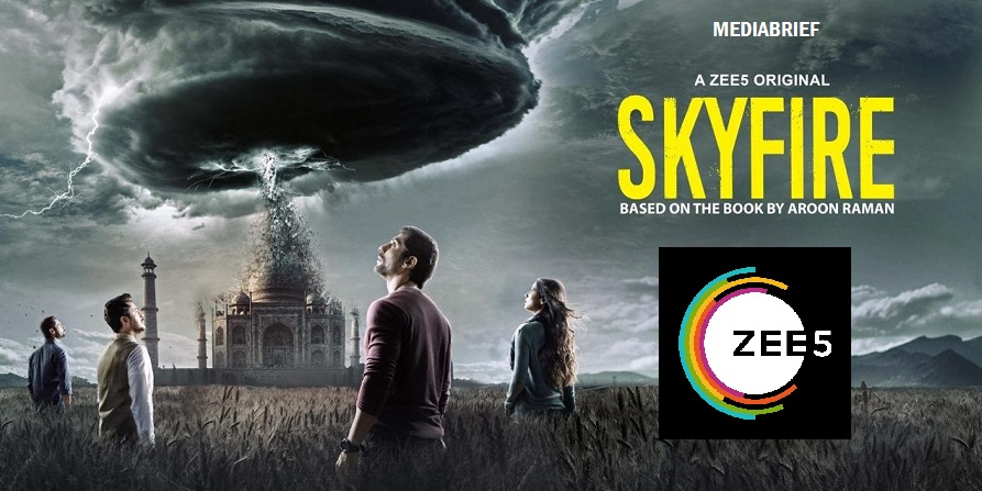 image-ZEE5-to-premiere-sci-fi-thriller-Skyfire - on- 22nd May-MediaBrief-INPOST