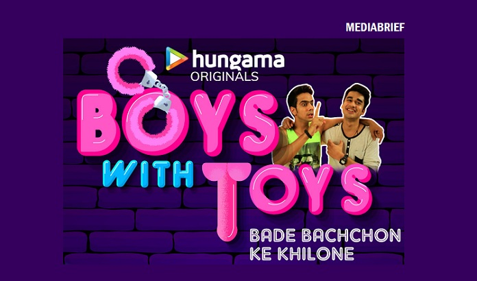 image-inpost-Original Youth Comedy Boys With Toys launched on Hungama Play - Mediabrief