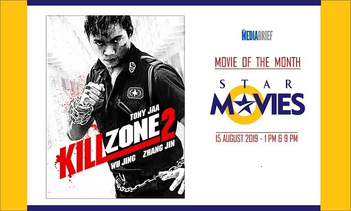 image-Kill-Zone-2 is Movie of the Month on Star Movies-MediaBrief