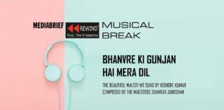 image-Bhanvre Ki Gunjan - MediaBrief-Rewind musical break