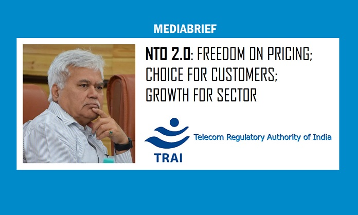 image-NTO 2 point 0 to provide freedom of pricing - choice for customers - growth for sector - says TRAI-MediaBrief