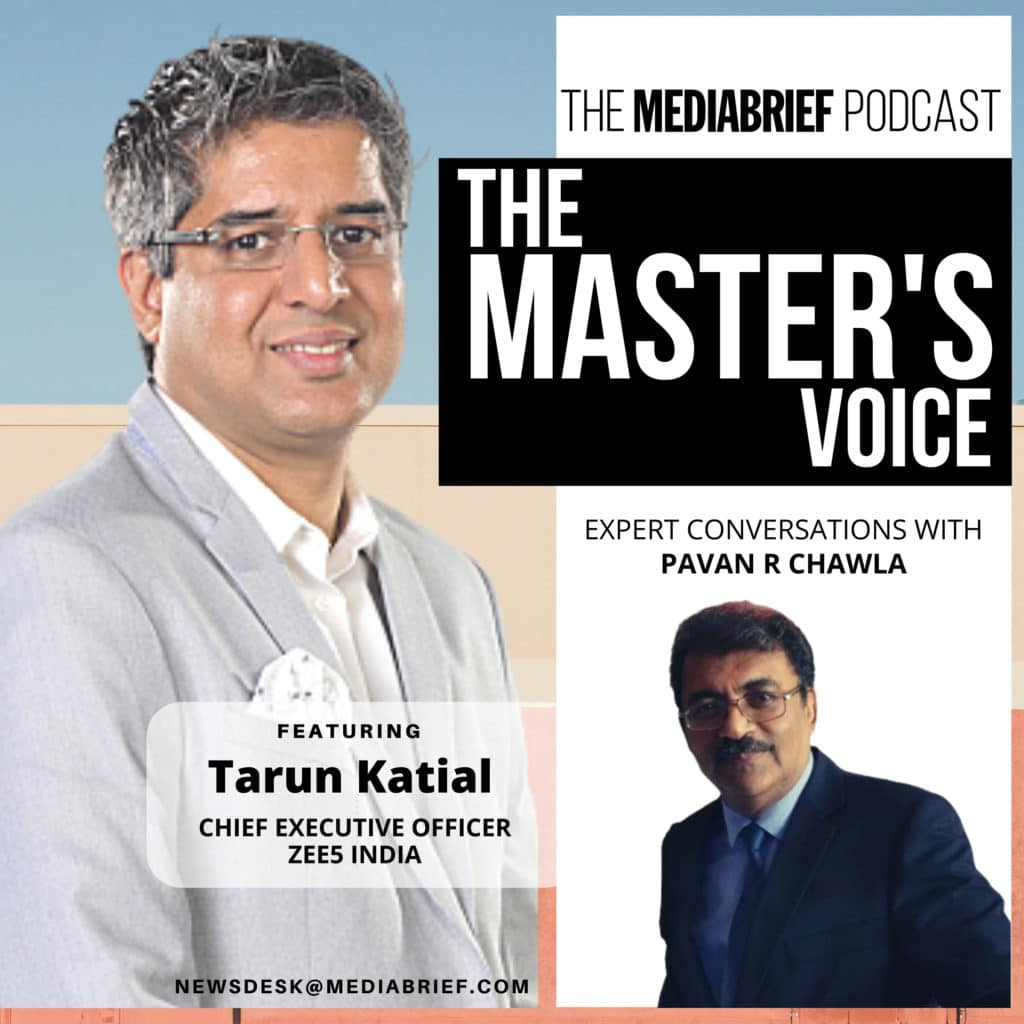 image-final-podcast-episode-art-Tarun-Katial-of-ZEE5-with-Pavan-R-Chawla-on-The-Master's-Voice-on-MediaBrief-1