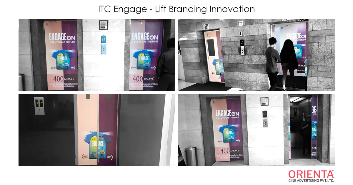 """Orienta cine advertising ideated and executed an innovative lift branding campaign for the brand ITC Engage On 2-in1 pocket perfume. ITC Engage On 2-in-1 perfume comes with an unique feature of providing two different fragrances in a single pocket perfume pack, relating to different moods, situations and places. Considering this unique attribute Orienta cine advertising crafted an engaging lift branding idea in the most happening malls of Kolkata like Mani Square Mall, Acropolis Mall and City Centre 1. The unique element in this lift branding is - the product image of two in one pocket perfume on the two gates of the lifts (inside and outside lift gates) are placed in such a way that it presents a very eye catching way of differentiating the two different perfumes in a single pack, when the lift door opens at each floor of the malls. """"Innovative ideas and flawless execution is what, that we always aim to deliver to our clients"""""""