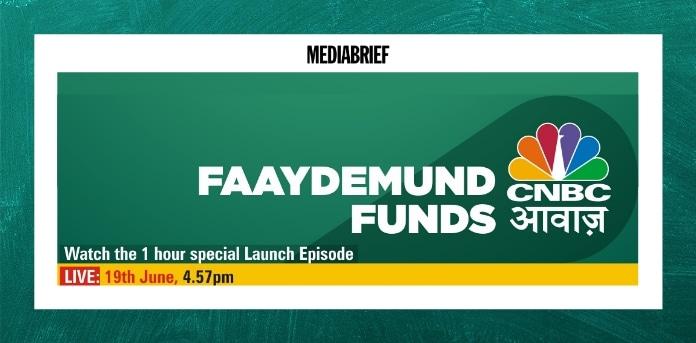 Image-CNBC-Awaaz-launches-a-new-show-Fayedemand-Funds-MediaBrief.jpg