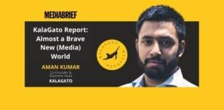 Image-KalaGato-Report_-Almost-a-Brave-New-Media-World-MediaBrief.jpg