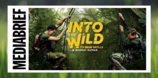 image-Akshay-Kumar-Bear-Grylls-'Into-The-Wild-MediaBrief.jpg