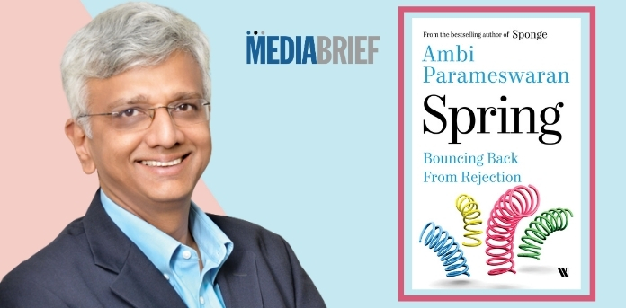 Image-Ambi-Parameswaran-book-SPRING-–-Bouncing-Back-From-Rejection-MediaBrief.jpg