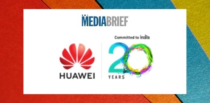 Image-Huawei-completes-20-years-in-India-MediaBrief.jpg