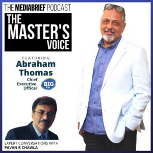 image-Abraham-Thomas-of-BIG-FM-with-Pavan-R-Chawla-on-The-Master's-Voice-Ep-15---MediaBrief