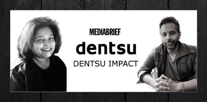 image-Dentsu Impact Ajit Devraj Anupama Ramaswamy Managing Partners-MediaBrief.jpg