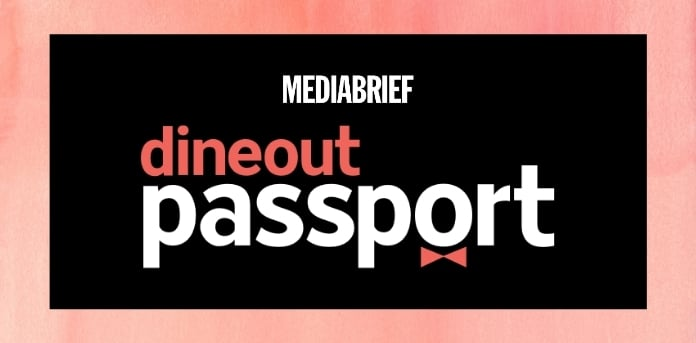 image-Dineout-Gourmet-Passport-merge-Dineout-Passport-mediabrief.jpg