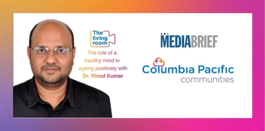 image-Dr-Vinod-Kumar-on-Columbia-Pacific-Communities-TheLivingRoom-session-mediabrief-scaled.jpg
