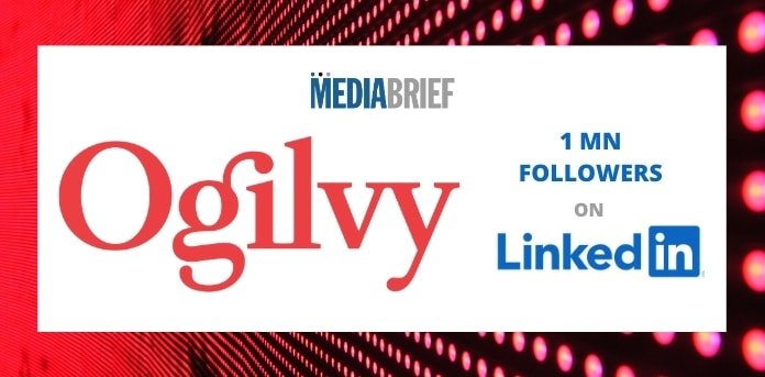 image-Ogilvy-1mn-LinkedIn-followers-mediabrief.jpg