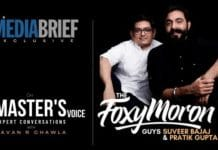 image-The-Masters-Voice-Podcast-MediaBrief-Suveer Bajaj and Pratik Gupta of Foxymoron-with Pavan R Chawla