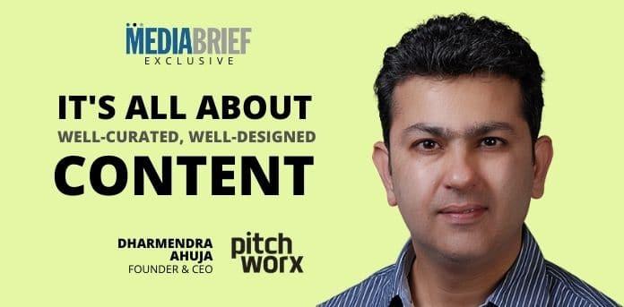 image-exclusive-Dharmendra-Ahuja-Founder-CEO-PitchWorx-mediabrief-2.jpg
