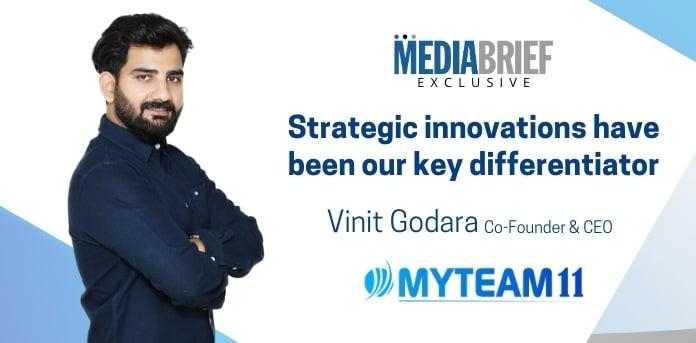image-exclusive-Vinit-Godara-CEO-MyTeam11-Blurb-3-mediabrief-1.jpg