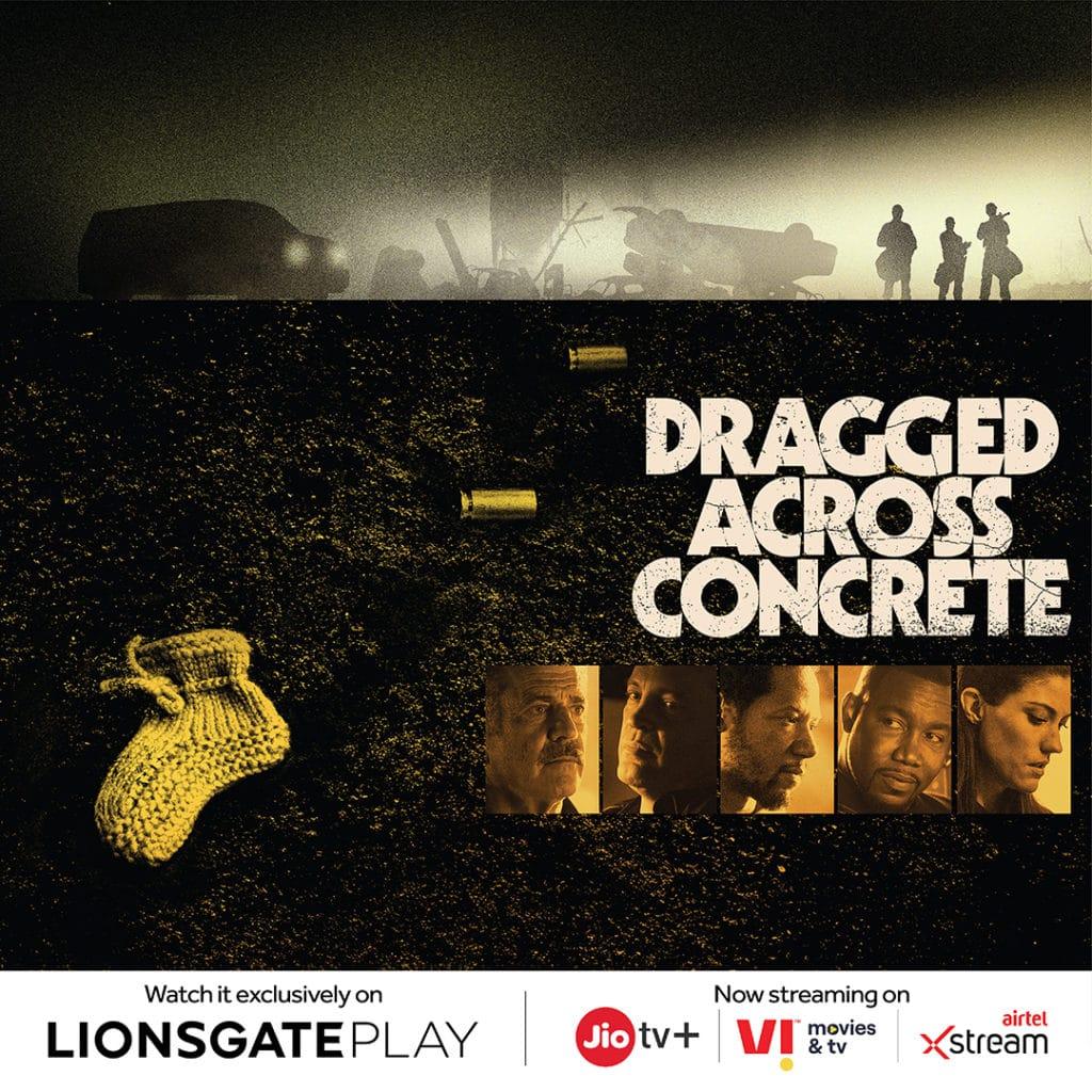 Dragged-Across-Concrete-Lionsgate-Play.jpg