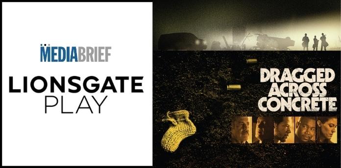 Image-Lionsgate-Play-premiere-'Dragged-Across-Concrete-on-13-November-Mediabrief-1-1.jpg