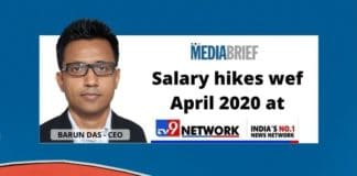image-Barun-Das-CEO-TV9-Network-Announces-salary-hikes at TV9 Network-MediaBrief