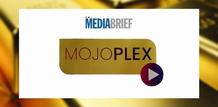 image-OTT-entertainment-app-Mojoplex-launched-mediabrief.jpg