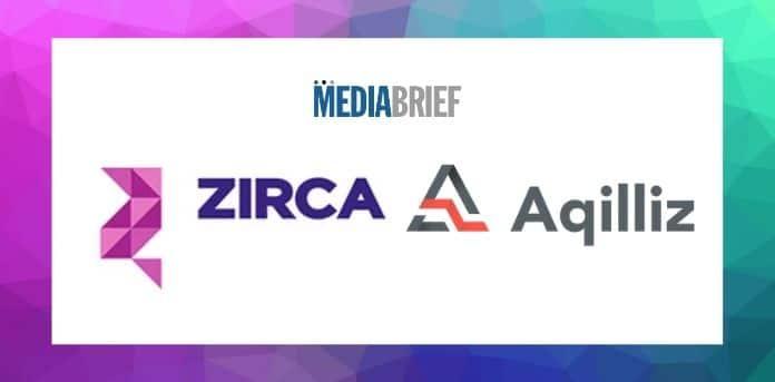 image-Zirca-Digital-Solutions-partners-with-Aqilliz-mediabrief.jpg