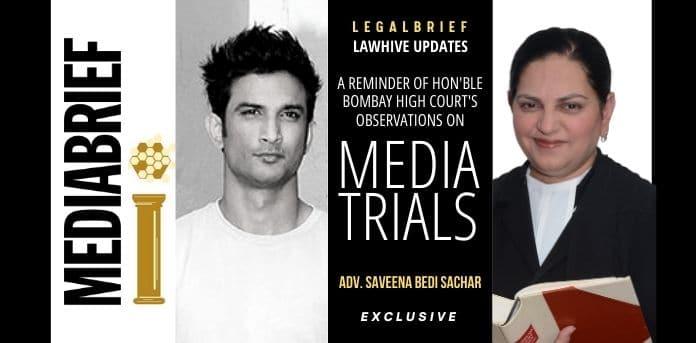 IMAGE-LEGAL-BRIEF - EXCLUSIVE-ADVOCATE SAVEENA BEDI SACHAR ON MEDIA TRIALS BOMBAY HC OBSERVATIONS MEDIABRIEF