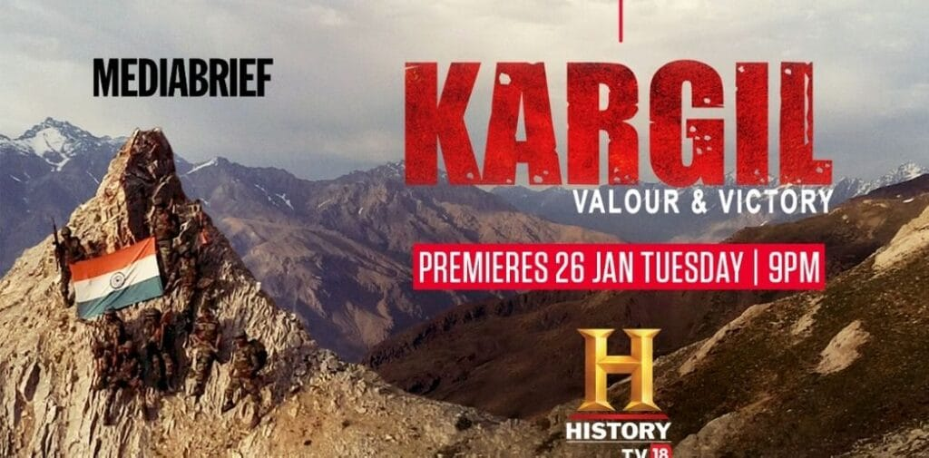 Image-'Kargil_-Valour-Victory-on-HistoryTV18-MediaBrief.jpg