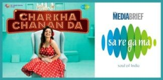 Image-Saregama-launches-'Charkha-Chanan-Da-MediaBrief.jpg