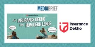 Image-aap-insurance-dekho-baaki-hum-dekh-lenge-says-insurancedekho-MediaBrief.jpg