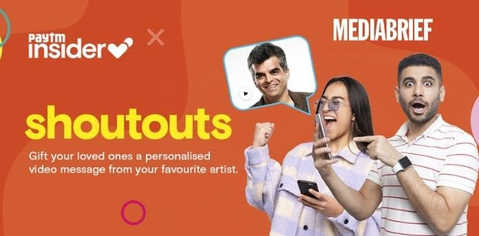 Image-paytm-insider-launches-shoutouts-MediaBrief.jpg