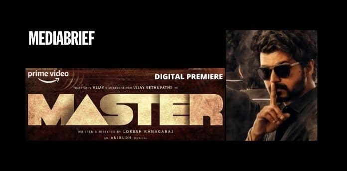 image-World-Digital-Premiere of Master-Tamil Action thriller-thalapathy vijay-Amazon Prime - MediaBrief