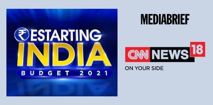 image-cnn-news18-special-programming-restarting-india-budget-2021-mediabrief.jpg