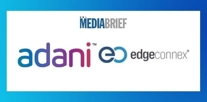 Image-Adani-and-EdgeConneX-JV-AdaniConneX-MediaBrief-1.jpg
