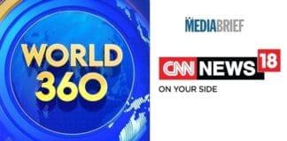 Image- CNN-News18 launches show 'World 360' -MediaBrief.jpg
