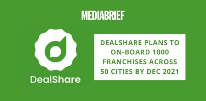 Image-DealShare-1000-franchisees-across-50-cities-MediaBrief.jpg