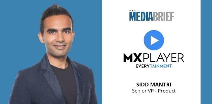 Image-MX-Player-Sidd-Mantri-SVP-Product-Mediabrief-1.jpg
