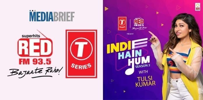 Image-RED-FM-T-Series-Indie-Hain-Hum-S2-MediaBrief-1.jpg