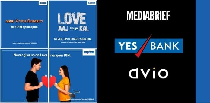 Image-Share-Love-not-your-PIN-YES-BANK-DViO-MediaBrief.jpg