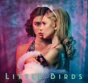 Little-Birds-streaming-on-Lionsgate.jpeg