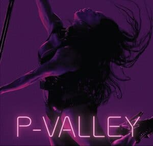 P-Valley-streaming-on-Lionsgate.jpg