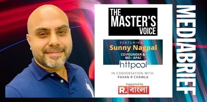 Image-Sunny Nagpal-HTTPOOL- The Master's Voice Podcast with Pavan R Chawla MediaBrief