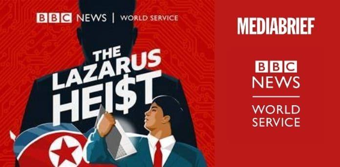 Image-BBC-World-launches-The-Lazarus-Heist-podcast-MediaBrief.jpg
