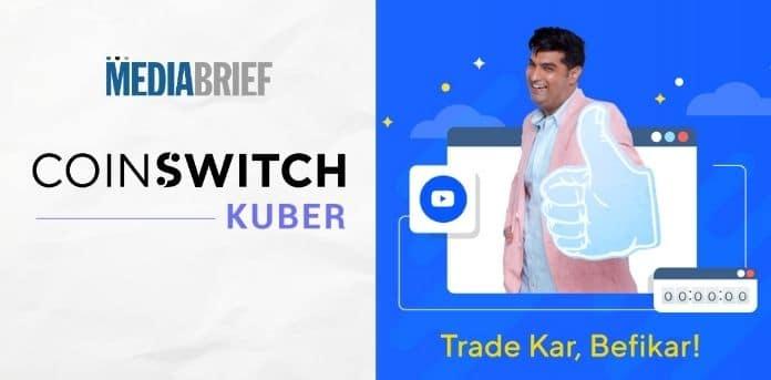 Image-CoinSwitch-Kuber-Trade-Kar-Befikar-campaign-MediaBrief.jpg
