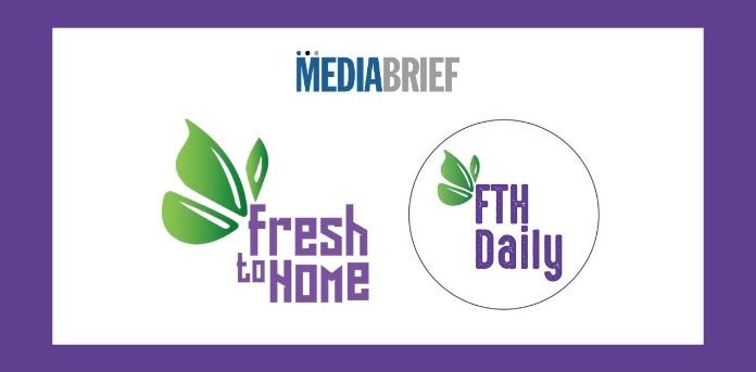 Image-FreshToHomes-Daily-trend-report-Mediabrief.jpg