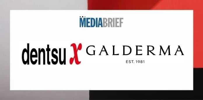 Image-dentsu-x-wins-galderma-global-media-mandate-MediaBrief.jpg