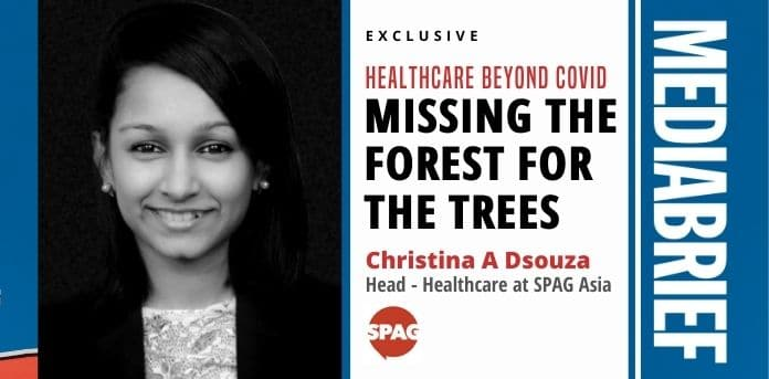 image-1-Christina A Dsouza of SPAG Asia on Healthcare Beyond Covid - MediaBrief