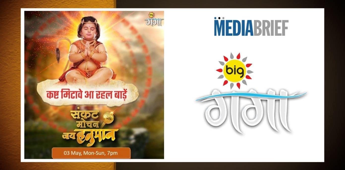 Image-Big-Ganga-new-show-Sankat-Mochan-Jai-Hanuman-MediaBrief.jpg