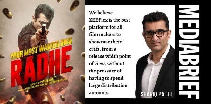 image-Shariq Patel blurb on Radhe multi format release from Zee Studios MediaBrief