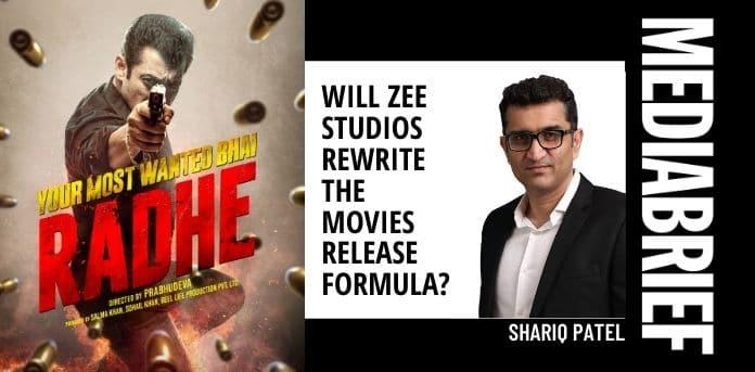 image-Shariq Patel on Radhe multi format release from Zee Studios MediaBrief